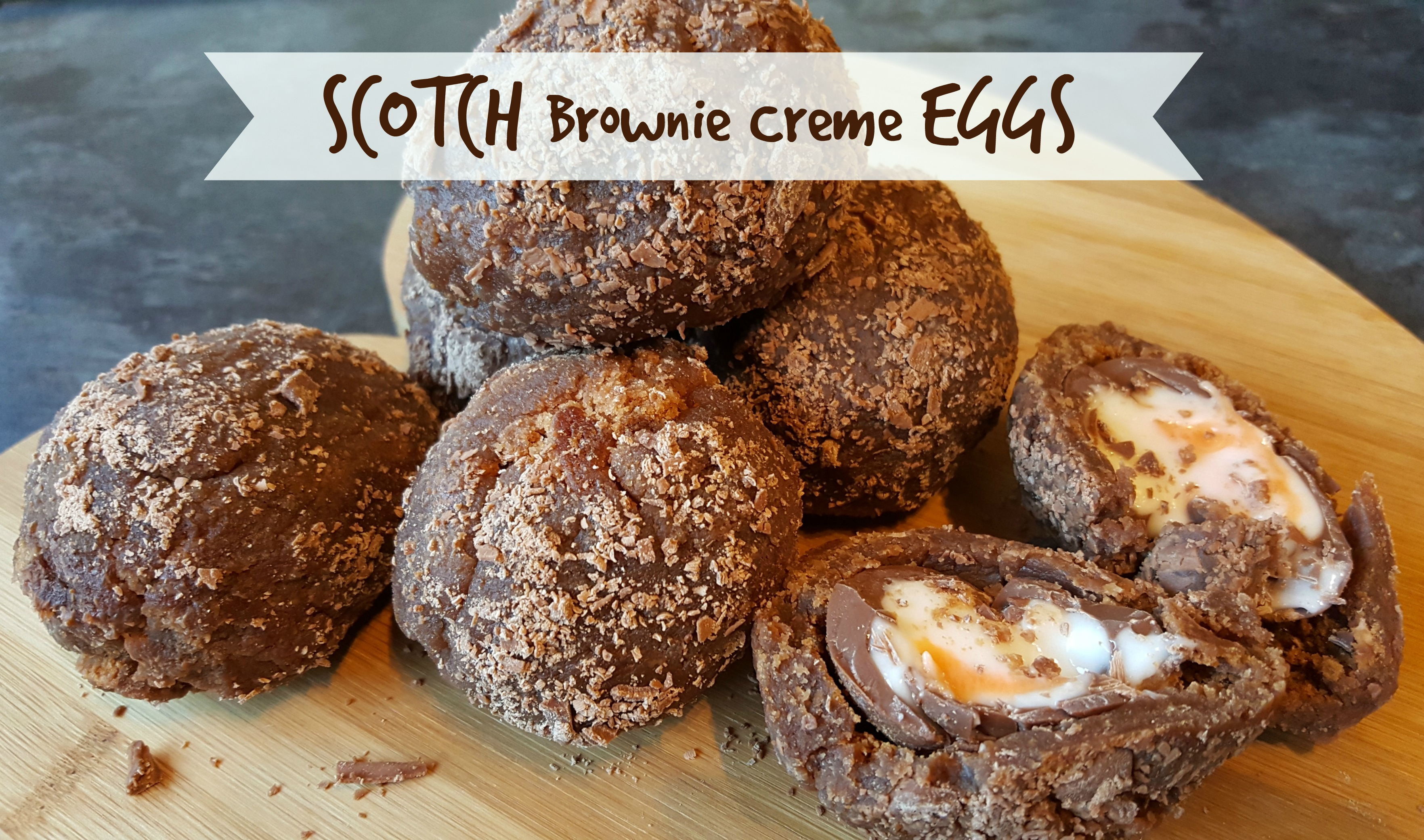Scotch Brownie Creme Eggs