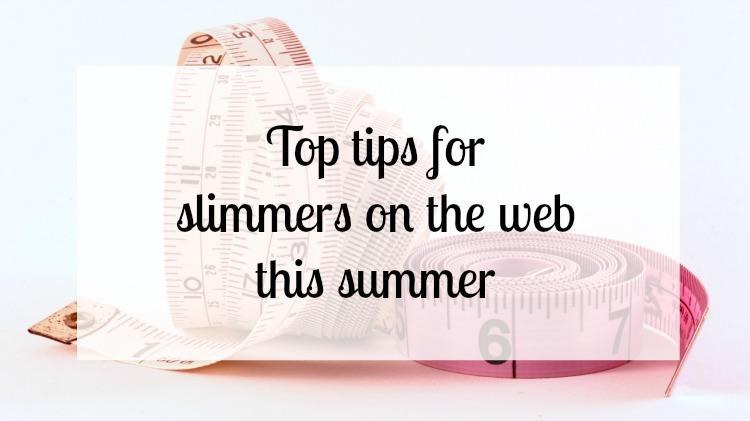 Top diet tips for slimmers on the web this summer
