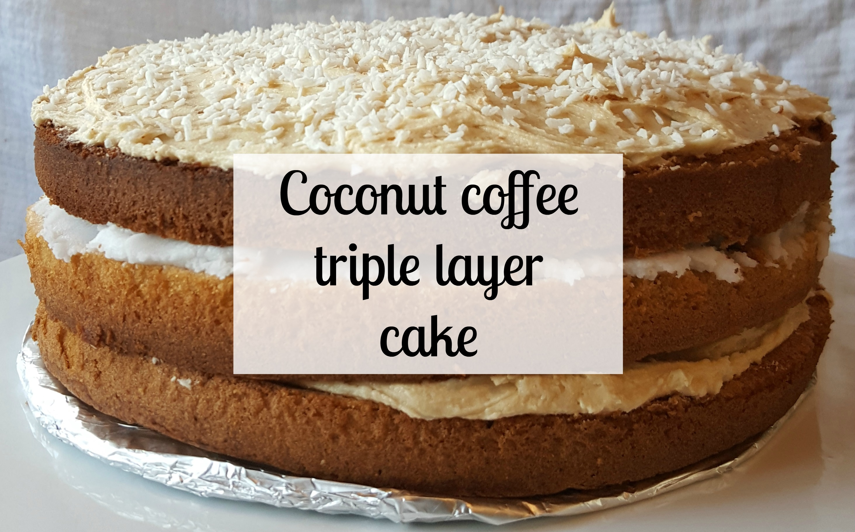 Coconut coffee triple layer cake