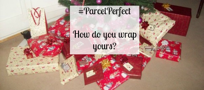 ParcelPerfect - How do you wrap yours