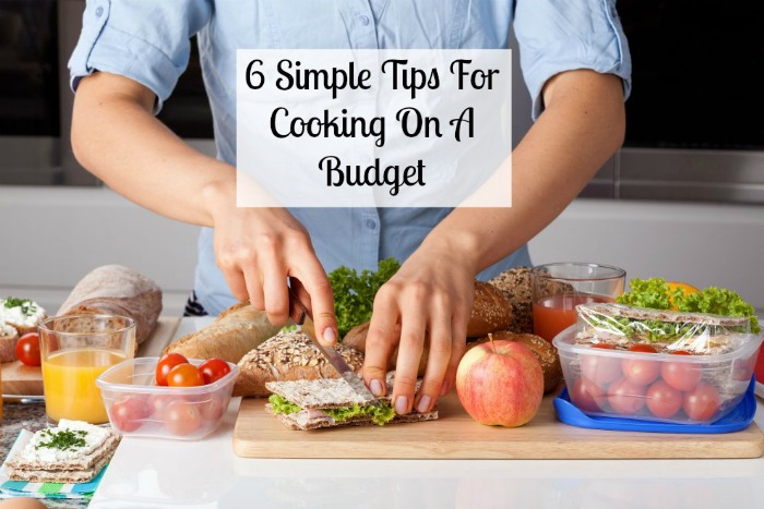 6 simple tips for cooking on a budget