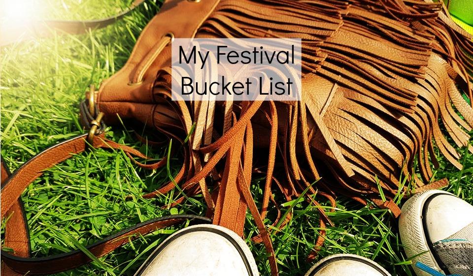 Festival bucket list