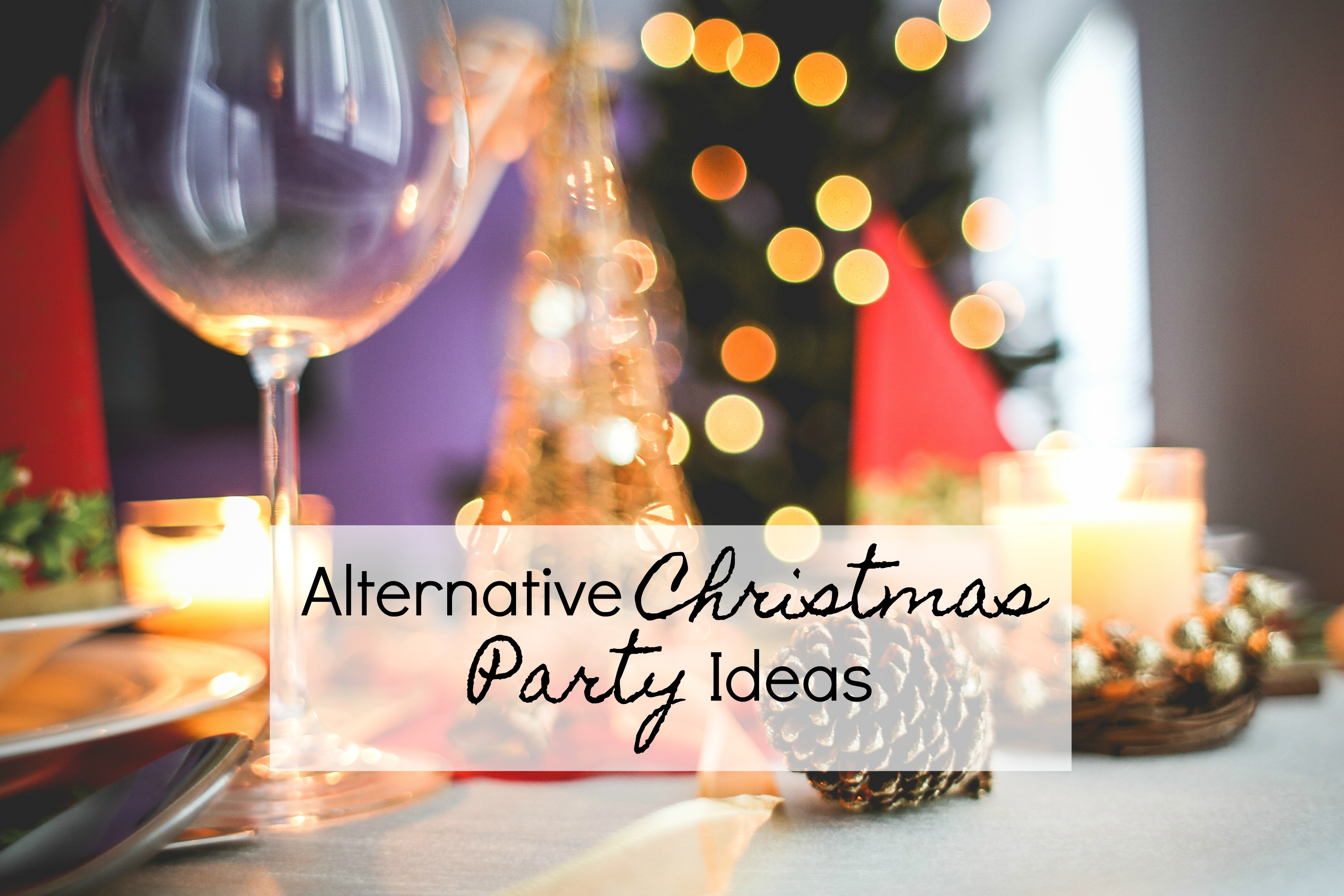 Alternative Christmas Party Ideas