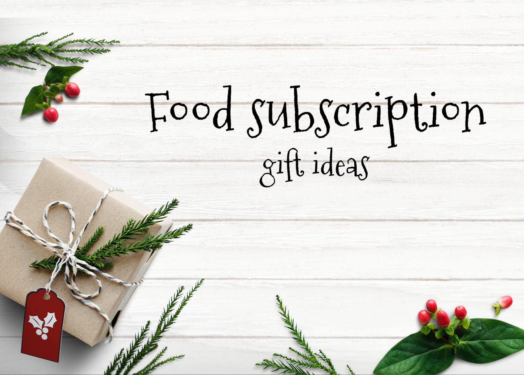 Food subscription gift ideas