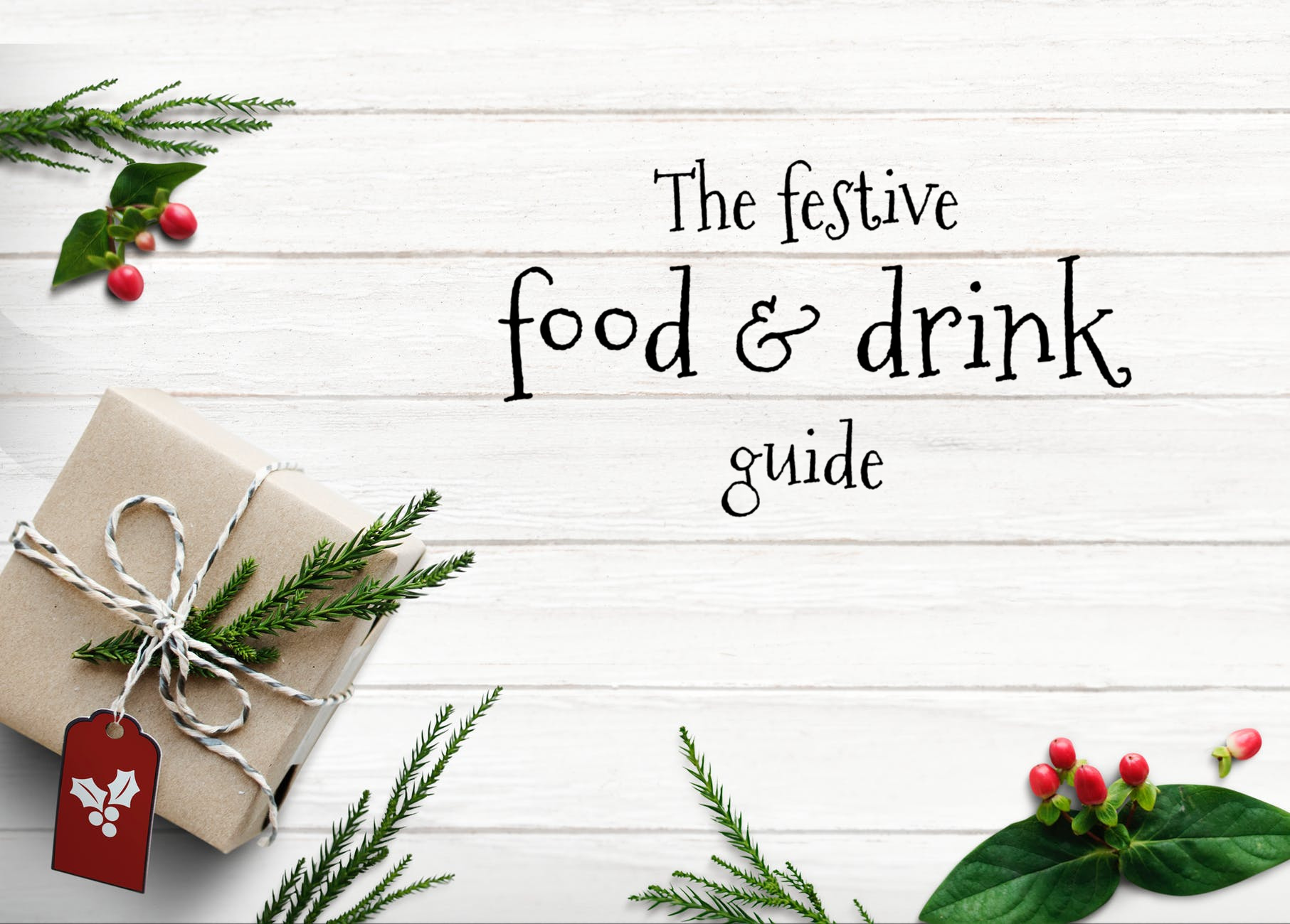The festive food & drink guide